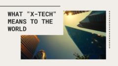 """金融・広告・スポーツも?""""X-Tech""""が世界を革新する"""